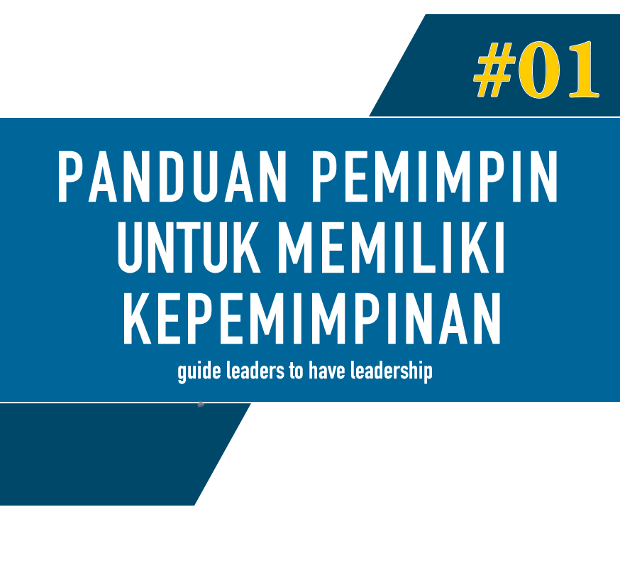 "Order Now ! Handbook ""Leaders Guide to have a Leadership"""