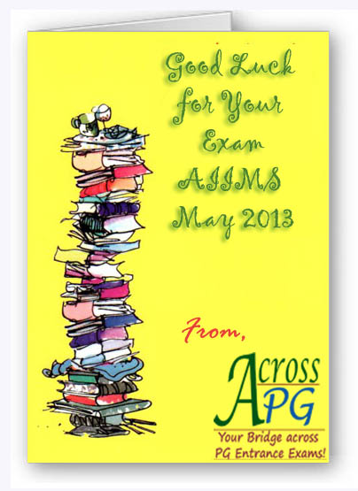 Best of Luck for AIIMS May 2013