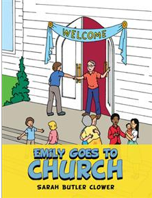 """Emily Goes to Church"" by Sarah Butler Clower"