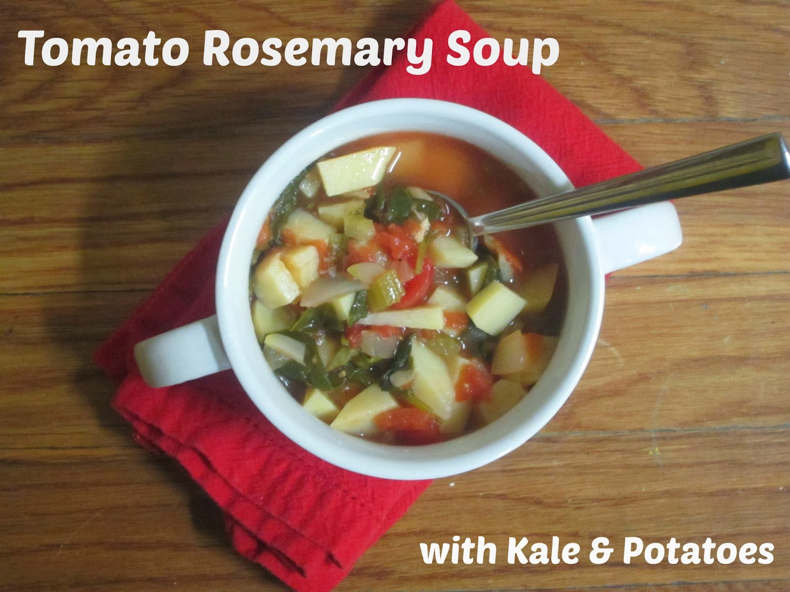 Tomato Rosemary Soup with Kale & Potatoes | The Economical Eater