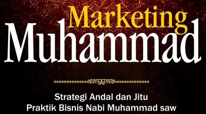 strategi marketing ala rasulullah bisnis halal haram bukan untung rugi