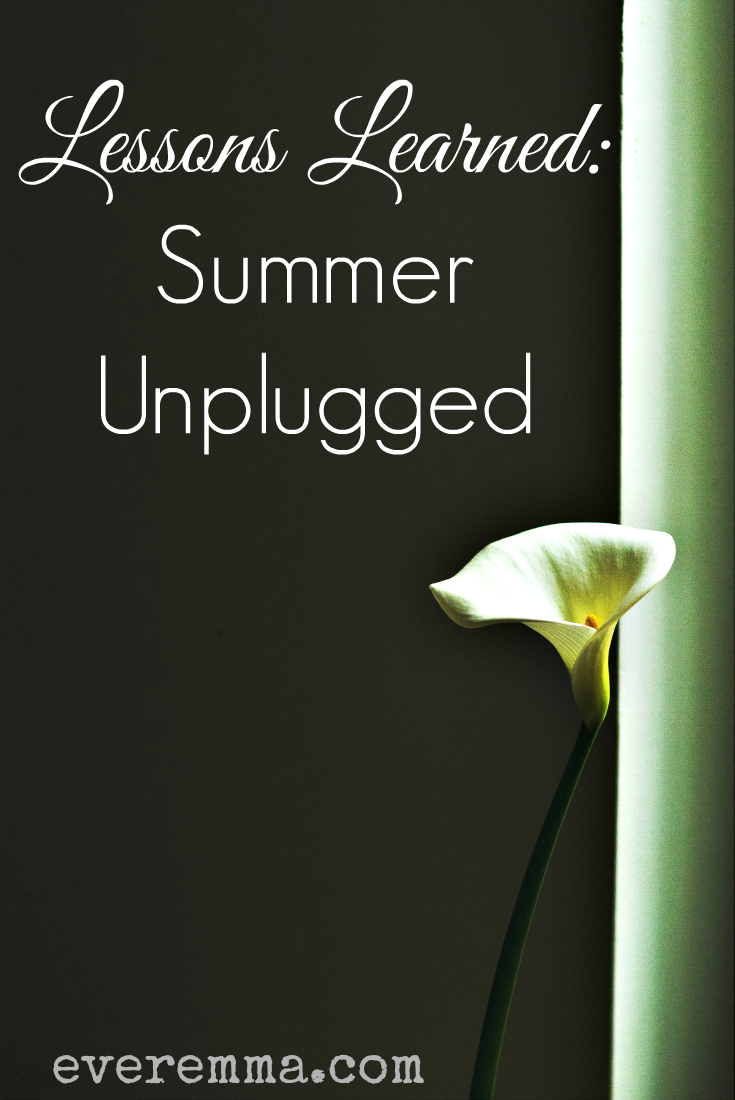 Lessons Learned: Summer Unplugged
