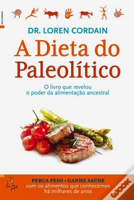 http://www.wook.pt/ficha/a-dieta-do-paleolitico/a/id/16180736/?a_aid=4f00b2f07b942