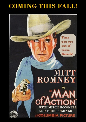 Mitt Romney Tells Truth >> THE ASTUTE BLOGGERS: THERE'S A NEW SHERIFF COMING TO TOWN... MITT ROMNEY