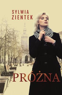 "Sylwia Zientek ""Próżna"""