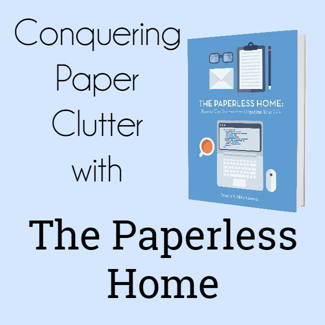 Eliminate paper clutter with the Paperless Home ebook