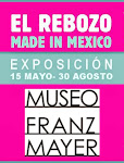 EXPO EL REBOZO 15 MAY - 30 AGO