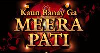 Kaun Banay Ga Meera Pati