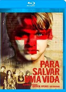 Download Para Salvar Uma Vida Dublado 720p Bluray Torrent