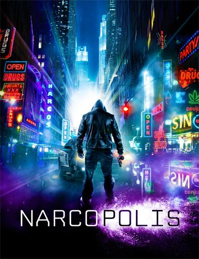 Ver Narcopolis (2015) Online