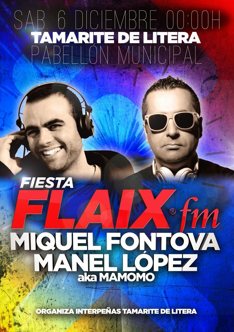 FIESTA FLAIX FM - ➏ DICIEMBRE 2014 - TAMARITE DE LITERA