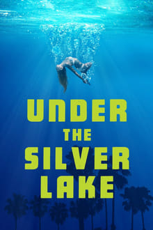Watch Under the Silver Lake Online Free in HD