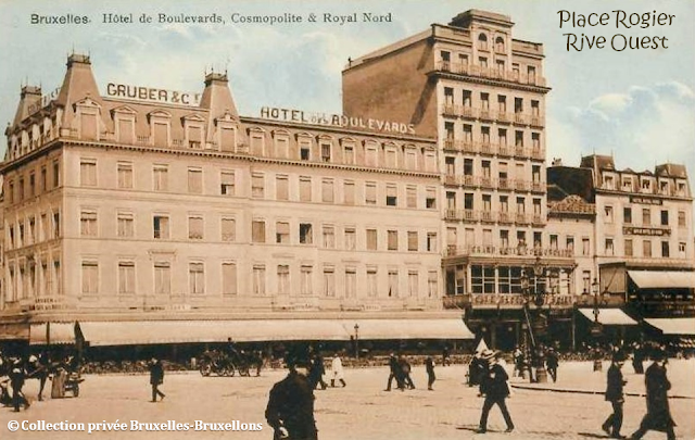 Place Rogier - Rive Ouest - Hôtel des Boulevards - Hôtel Cosmopolite - Hôtel Royal Nord - Bruxelles-Bruxellons