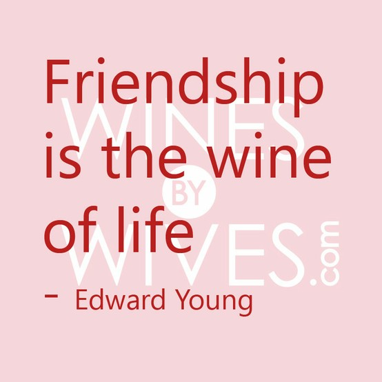 Friendship And Wine Sayings : P nkpers stence linkup thirsty thursday