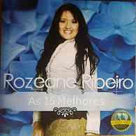Rozeane Ribeiro - As 15 Melhores