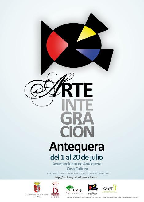 """""""EXPOSICIÓN COLECTIVA ARTEINTEGRACIÓN ANTEQUERRA 2010"""""""