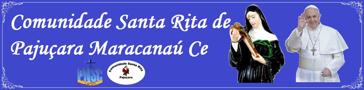Comunidade Santa Rita de Pajuçara Maracanaú-ce