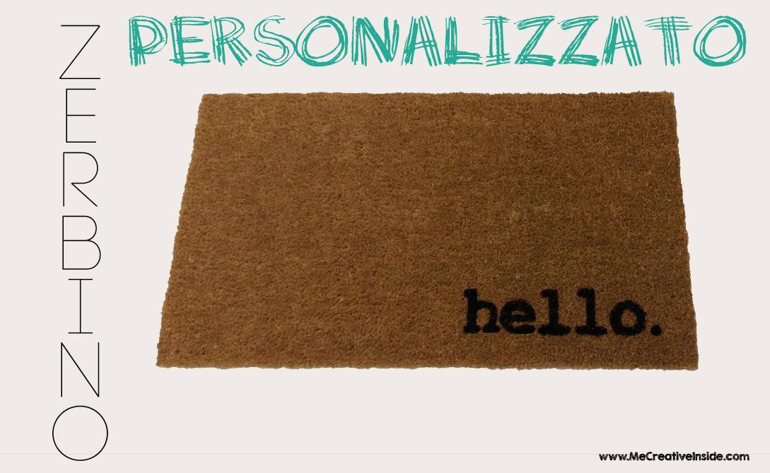 Zerbino Personalizzato Tappeto ME creativeinside