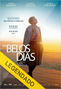 Os Belos Dias – Legendado