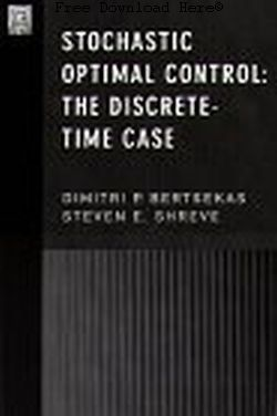 Stochastic Optimal Control: The Discrete-Time Case