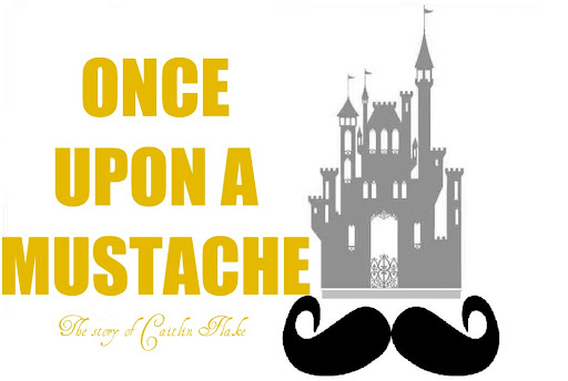 Once Upon a Mustache