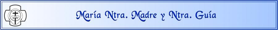 María Nuestra Madre y Nuestra Guía
