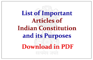 List of Important Articles of Indian Constitution and its Purposes