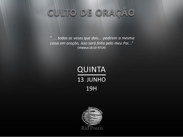 Culto Quinta - 13/06 19h