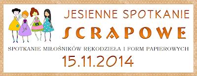 Rzeszowskie Spotkania Scrapowe - 15.11.2014