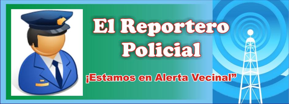 """""""EL REPORTERO POLICIAL"""""""