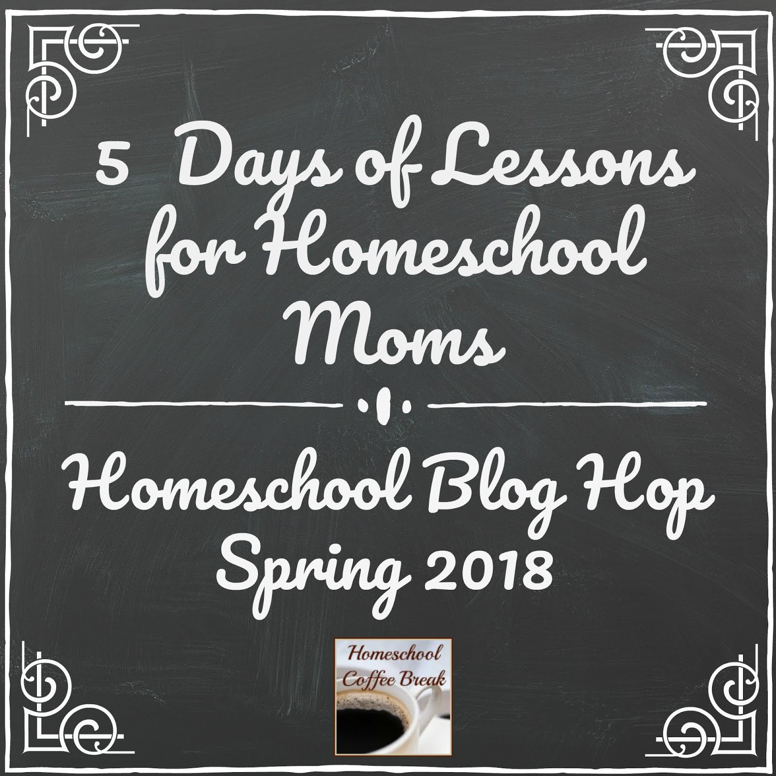 5 Days of Lessons for Homeschool Moms (Spring 2018 Blog Hop)