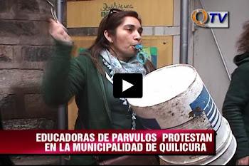 NOTICIAS: EDUCADORAS DE PARVULOS PROTESTAN EN MUNICIPALIDAD DE QUILICURA