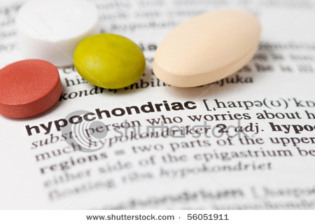 http://4.bp.blogspot.com/-tzpTYHvBaAw/T2gNm1SqBlI/AAAAAAAAADU/BMt3yKHDDrE/s1600/stock-photo-hypochondriasis-health-anxiety-concept-focus-on-the-word-hypochondriac-56051911.jpg