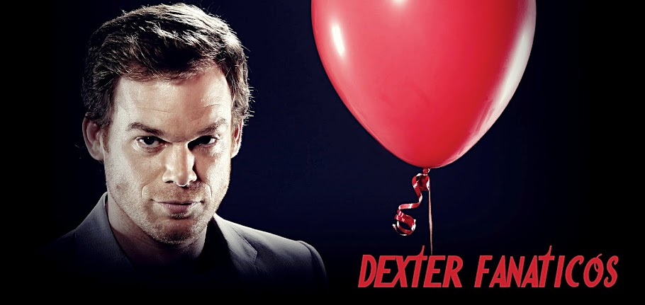 DEXTER FANATICOS