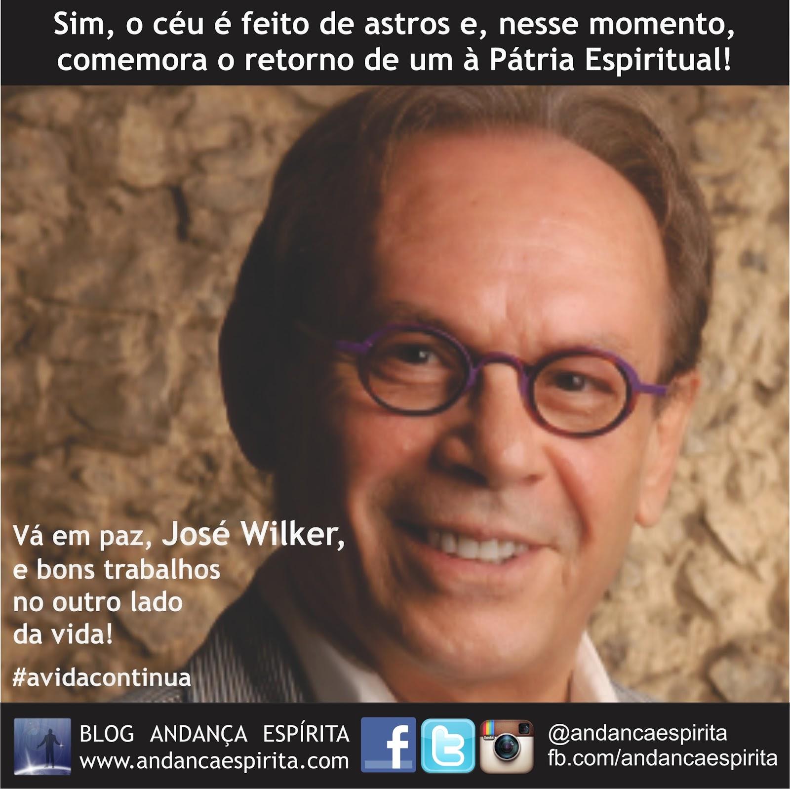 sim, o céu é feito de astros e, nesse momento, comemora o retorno de um à Pátria Espiritual! Vá em paz, José Wilker, e bons trabalhos no ouro lado da vida!