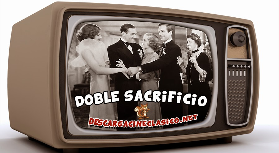 Anuncio: Doble sacrificio (1932 - A Bill of Divorcement) -  Cine Clasico