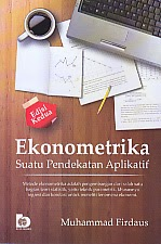 toko buku rahma: buku EKONOMETRIKA SUATU PENDEKATAN APLIKATIF EDISI KE DUA, pengarang muhammad firdaus, penerbit bumi aksara