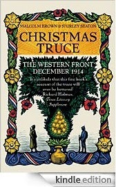 http://www.amazon.com/Christmas-Truce-Western-Front-December-ebook/dp/B006DY7W8A/ref=sr_1_1_twi_2?ie=UTF8&qid=1419529138&sr=8-1&keywords=1447264274