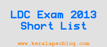 Kerala PSC Lower Division Clerk Exam 2013 Shortlist