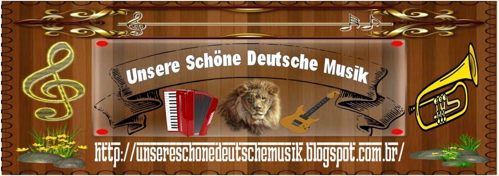Unsere Schöne Deutsche Musik - Unsere Schöne Deutsche Musik
