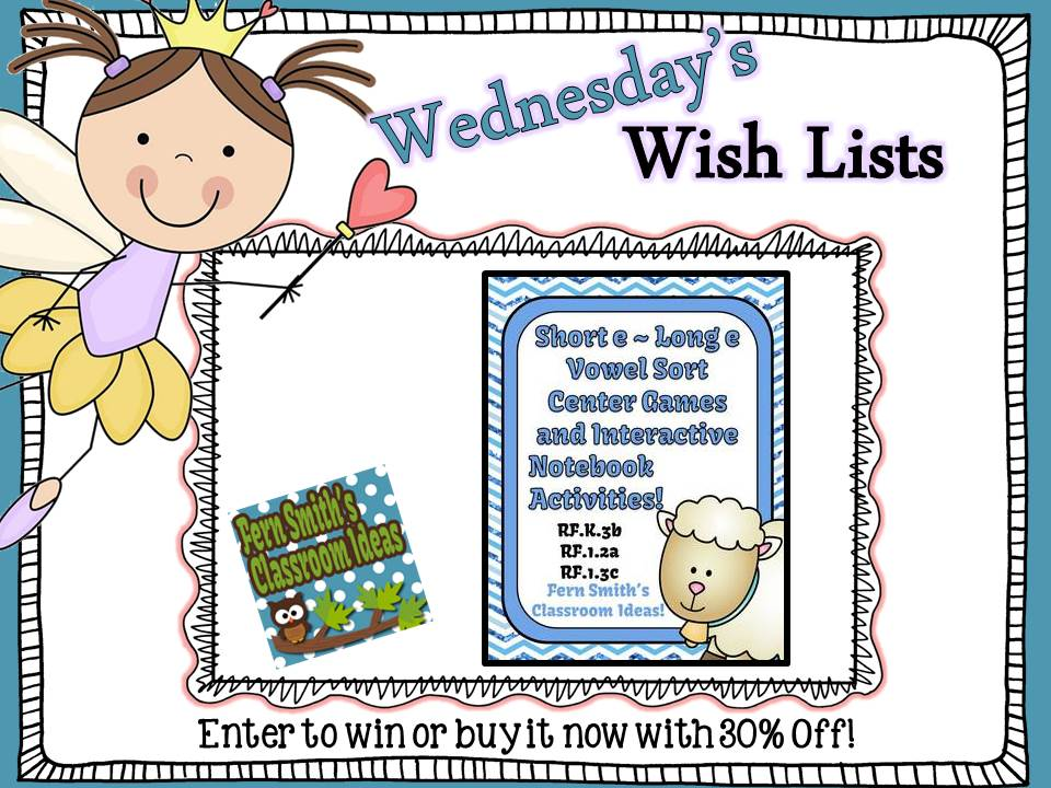 Wish List Wednesday Giveaway: Vowel Sorting Short e & Long e Center Games and Interactive Notebook Activities