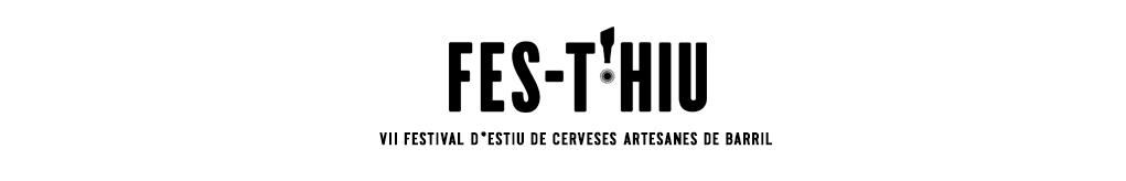 FES-T'HIU Festival d'estiu de cerveses artesanes de barril