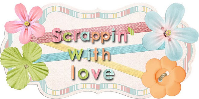 Scrappin&#39; With Love