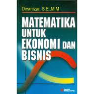 matematika untuk ekonomi dan bisnis desmizar rumah buku iqro toko buku online terpercaya