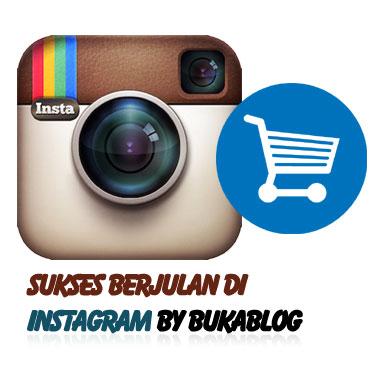 Cara Sukses BERJUALAN di Instagram