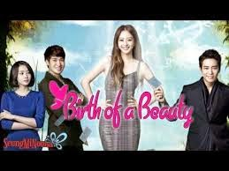 Sinopsis dan Daftar Pemain Drama Korea Birth Of Beauty
