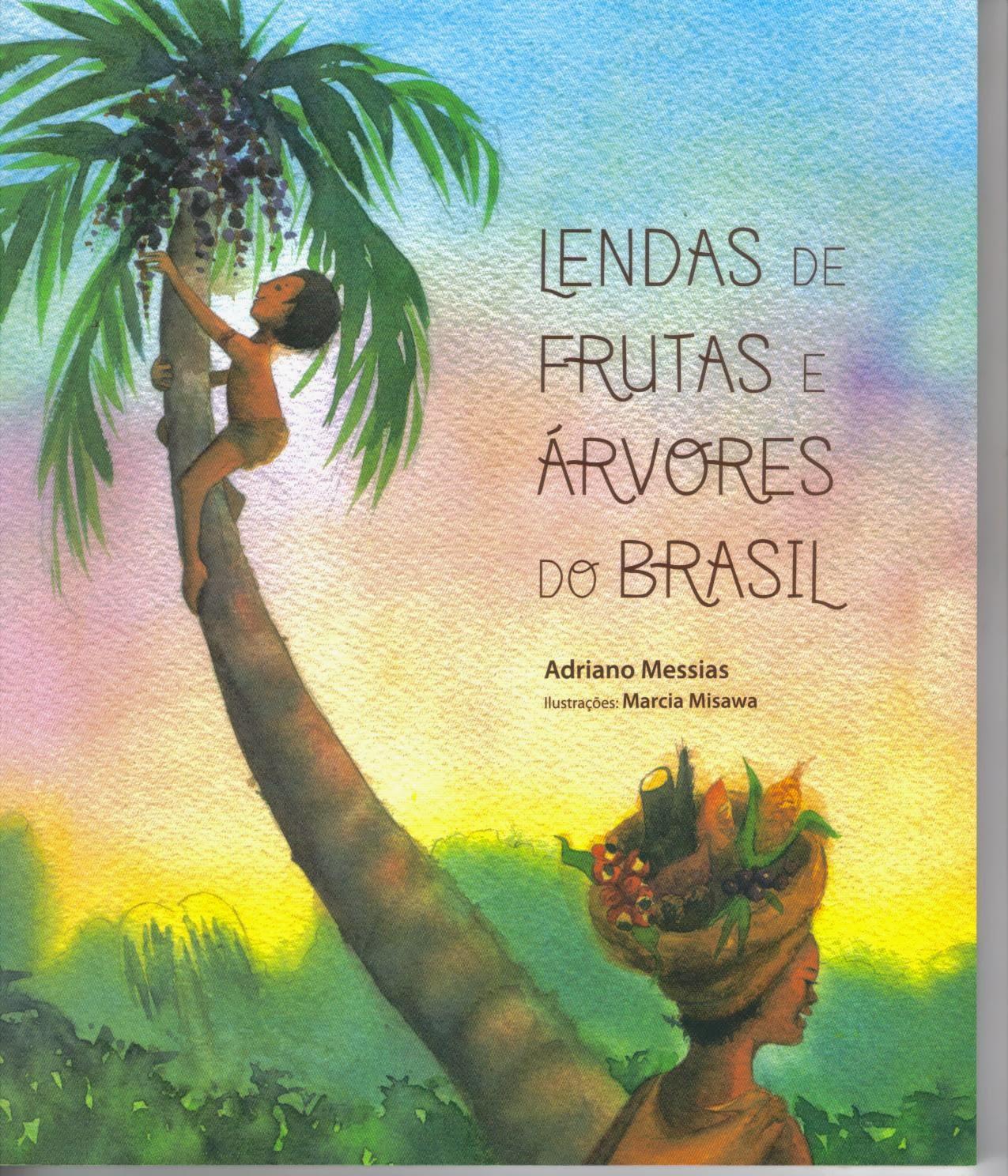 LENDAS E FRUTAS DE ÁRVORES DO BRASIL