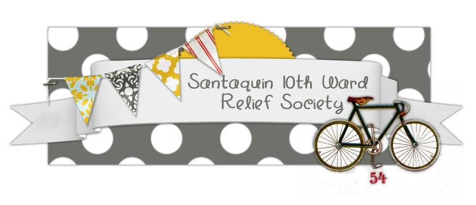 Santaquin 10th Ward Relief Society