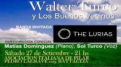 Walter Turco y Los Buenos Vecinos.