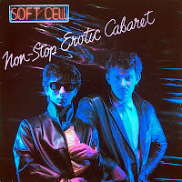 Soft Cell - Non Stop Erotic Cabaret (1981) art of sound